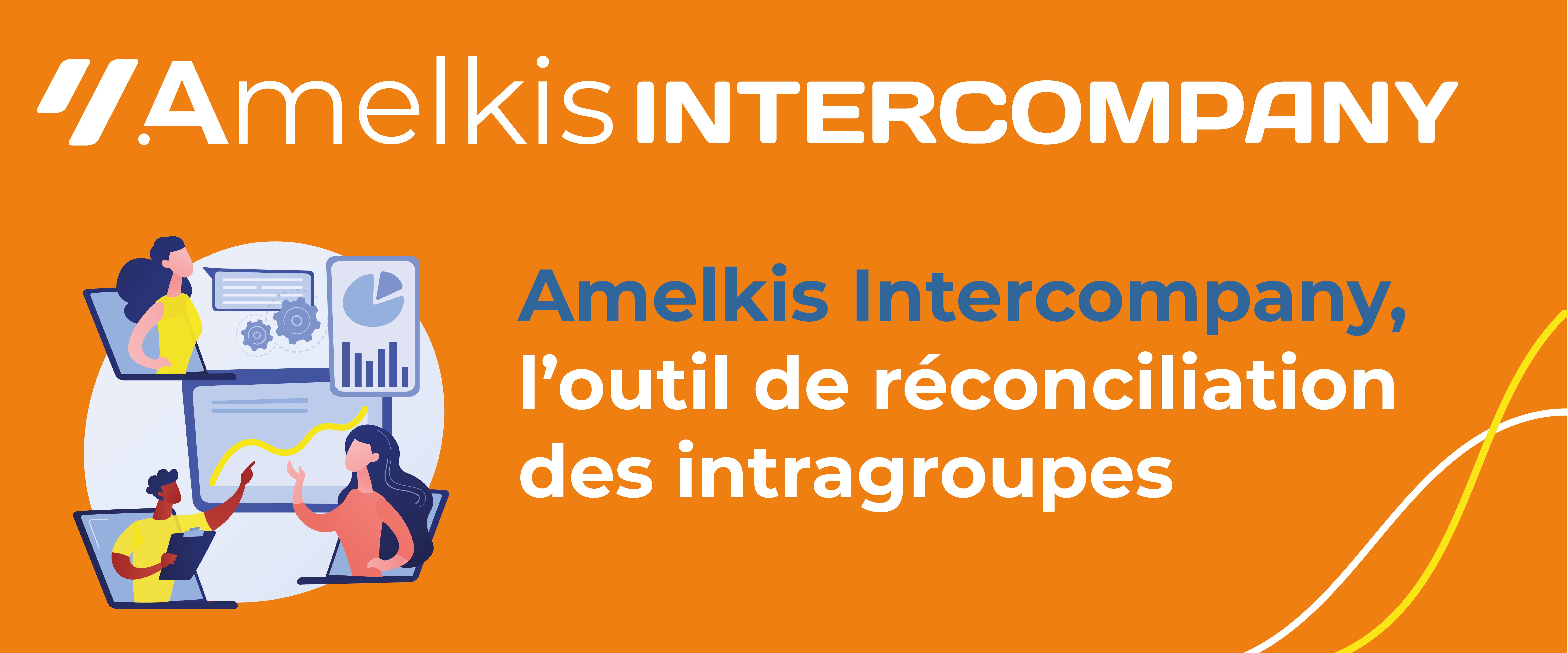 Amelkis InterCompany, l'outil de réconciliation des intragroupes